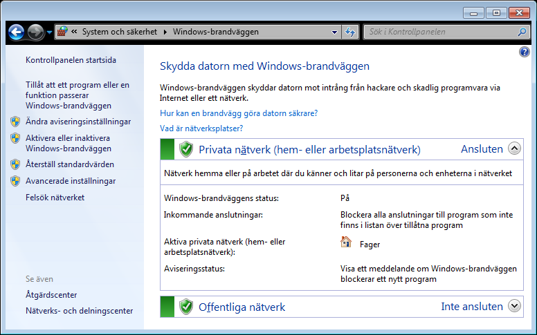 Figur 5: Windowsbrandväggen som medföljer Windows 7 fungerar fint. Om du har Windows XP Service Pack 2, eller senare (Vista eller Windows 7), har Windows en egen brandvägg som fungerar bra.