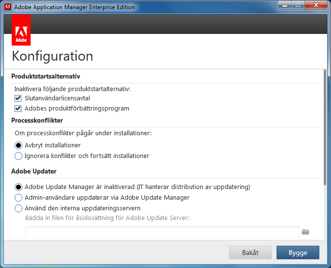 Använda Adobe Application Manager 3.1 för företagsdistribution av Creative Suite 6 Skapa ett CS6-installationspaket 18 12. Välj konfigurationsalternativ.