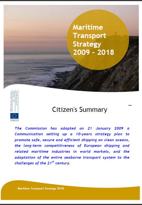 Vision Maritime Transport Strategy 2009-2018 Vision zero Ingen modal back-shift Vår