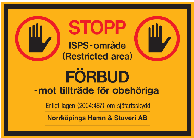 Information regarding the port security in those parts of Port of Norrköping that is operated by Norrköpings Port and Stevedoring Company 3 This information is based on the international regulations