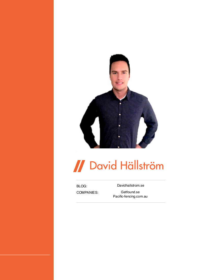 David is the founder of 2 companies: Getfound and Pacific Fencing.