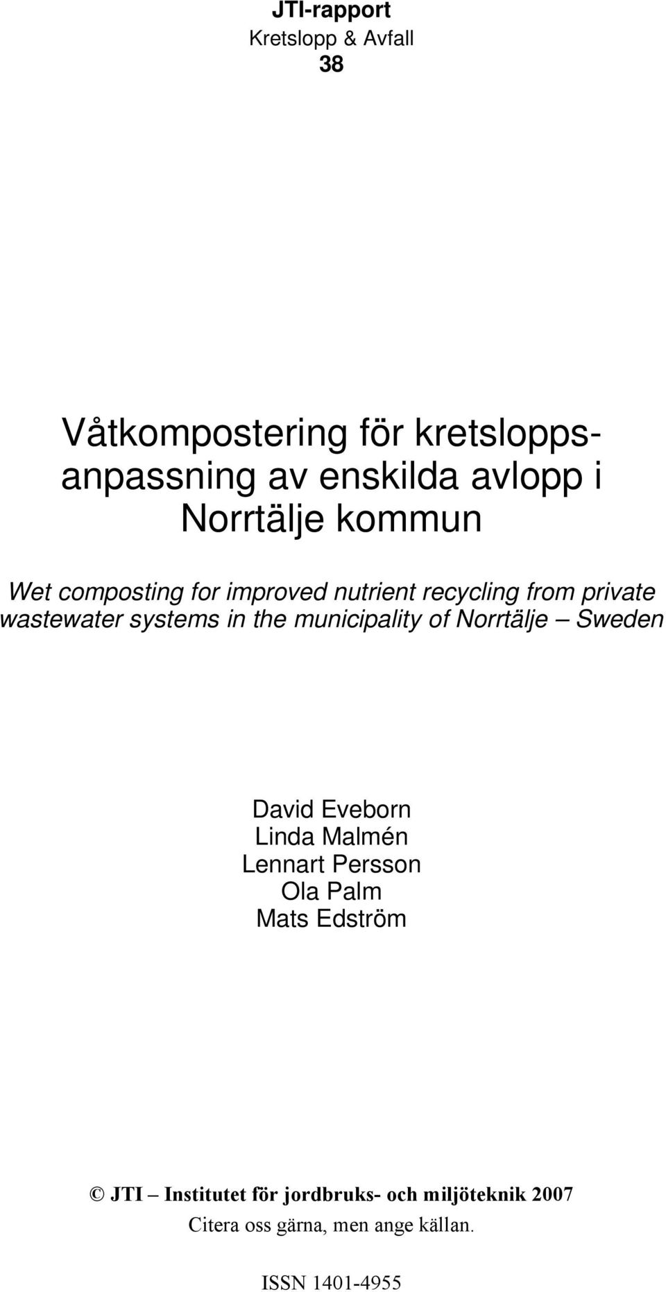 wastewater systems in the municipality of Norrtälje Sweden David Eveborn Linda Malmén