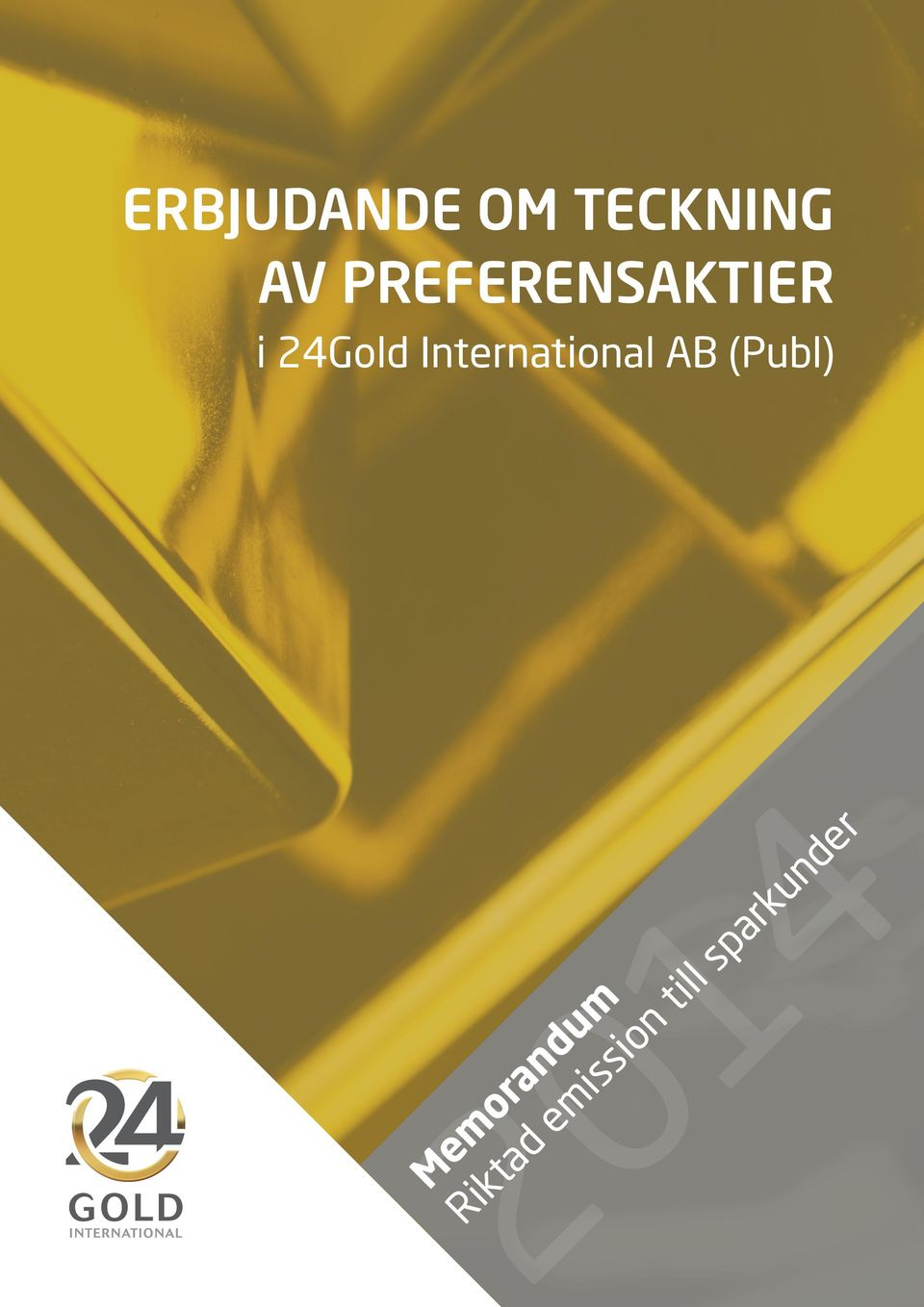International AB (Publ) 2014