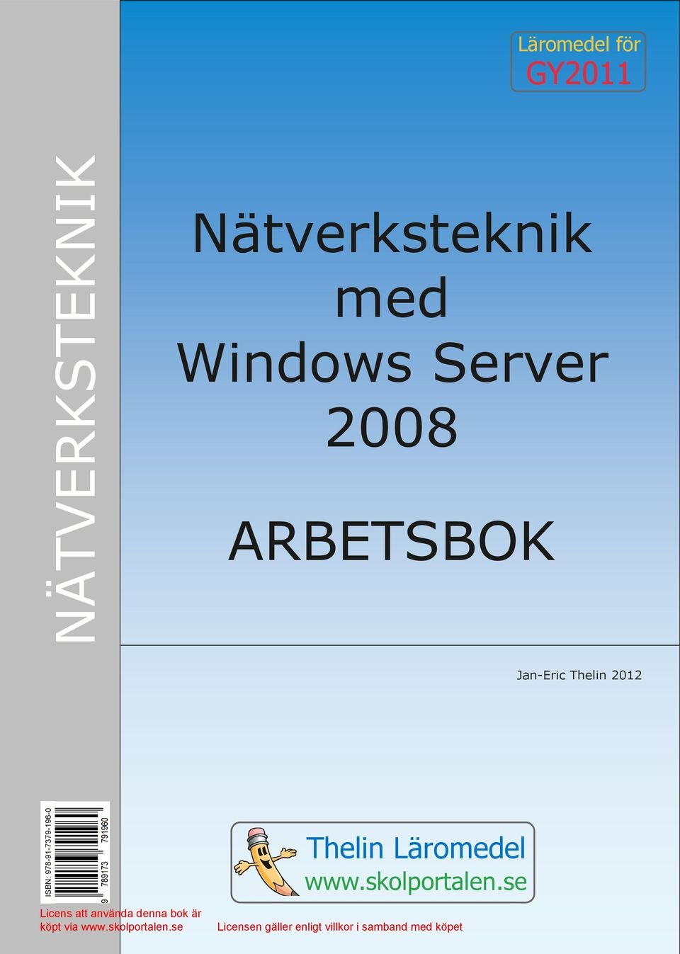 ARBETSBOK Jan-Eric Thelin 2012 ISBN: