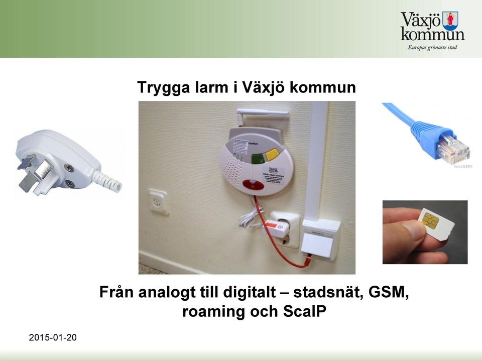 digitalt stadsnät, GSM,