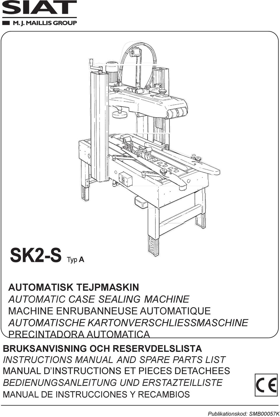 RESERVDELSLISTA INSTRUCTIONS MANUAL AND SPARE PARTS LIST MANUAL D INSTRUCTIONS ET PIECES