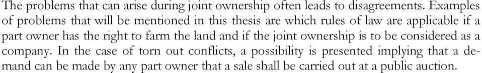has the right to farm the land and if the joint ownership is to be considered as a company.