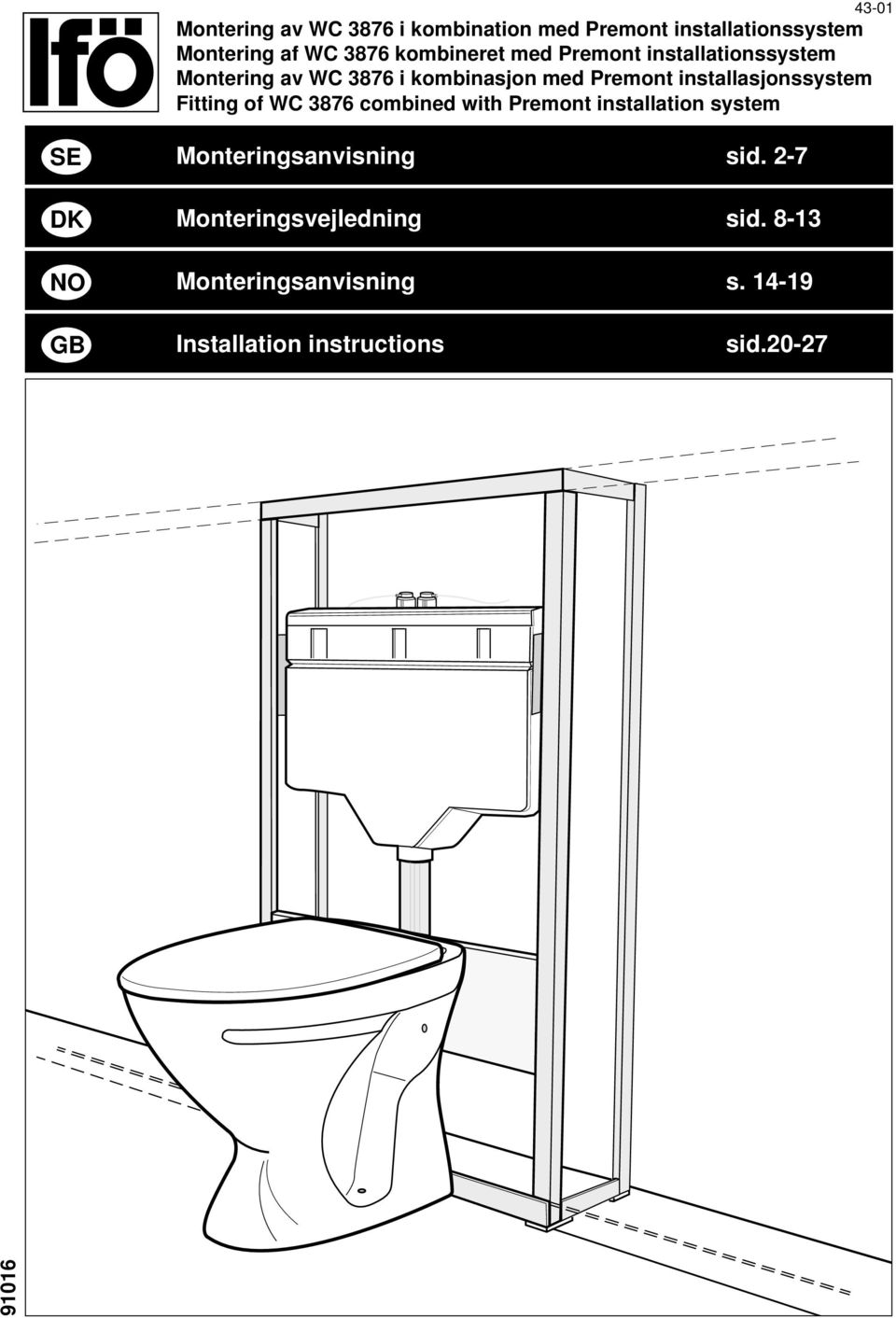 installasjonssystem Fitting of WC 3876 combined with Premont installation system SE