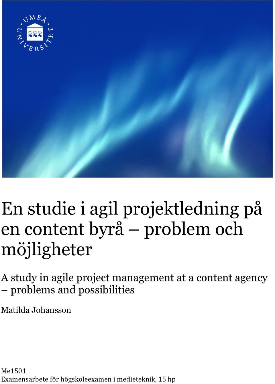 content agency problems and possibilities Matilda