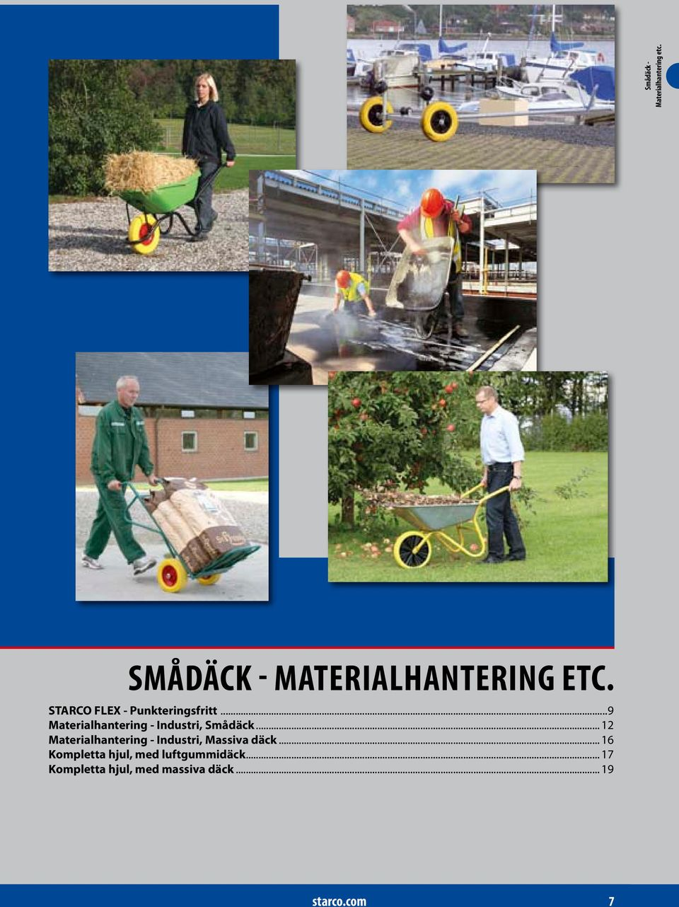 ..9 Materialhantering - Industri, Smådäck... 12 Materialhantering - Industri, Massiva däck.