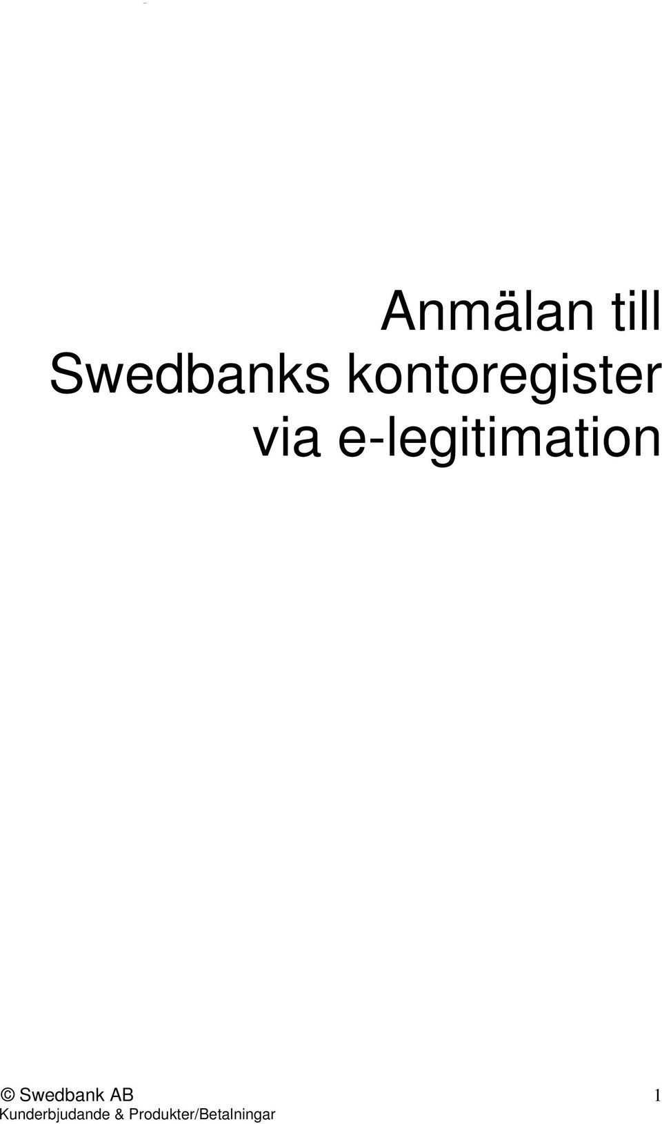 e-legitimation Swedbank AB