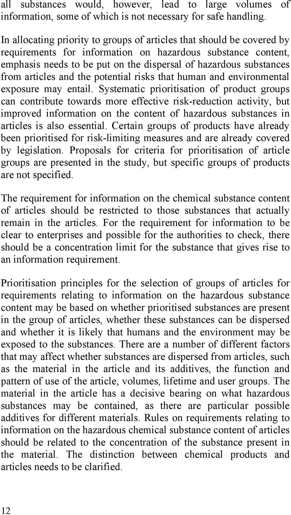 from articles and the potential risks that human and environmental exposure may entail.