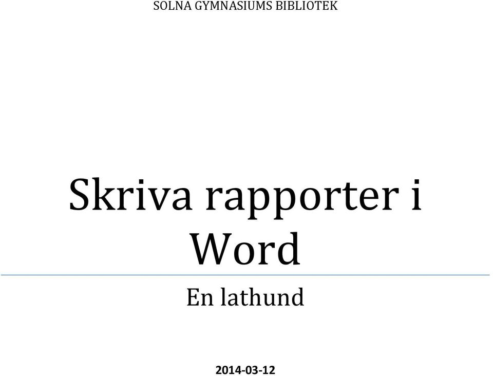 rapporter i Word