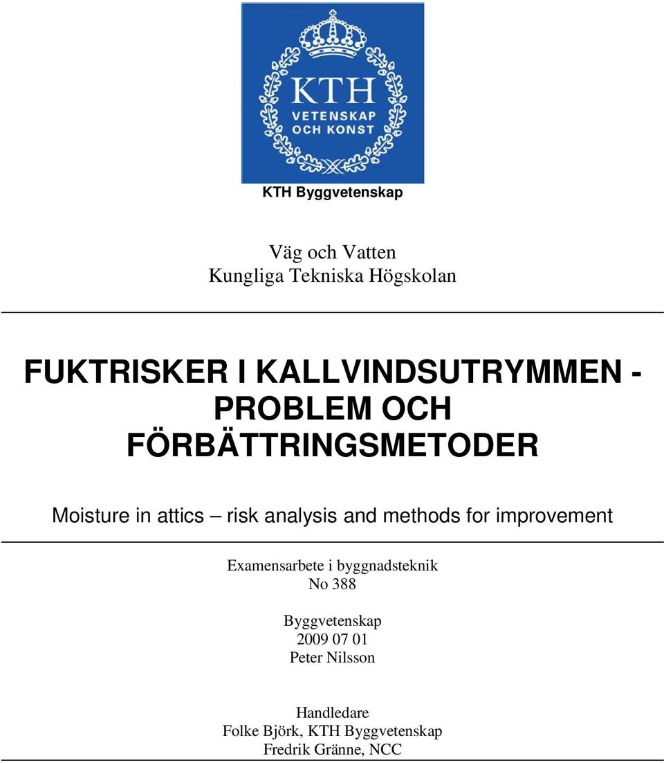 analysis and methods for improvement Examensarbete i byggnadsteknik No 388
