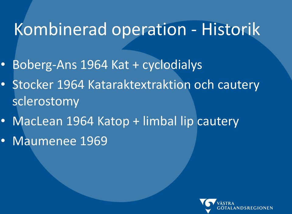 Kataraktextraktion och cautery sclerostomy
