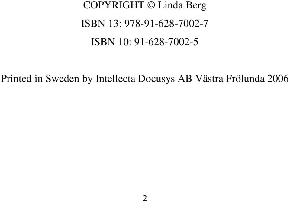 91-628-7002-5 Printed in Sweden