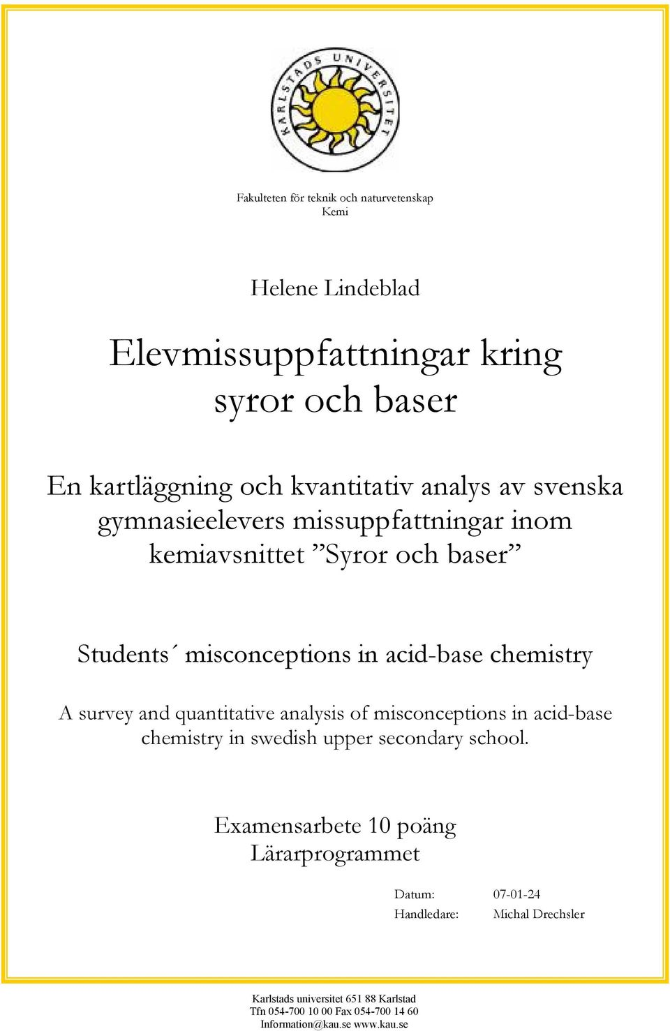 and quantitative analysis of misconceptions in acid-base chemistry in swedish upper secondary school.