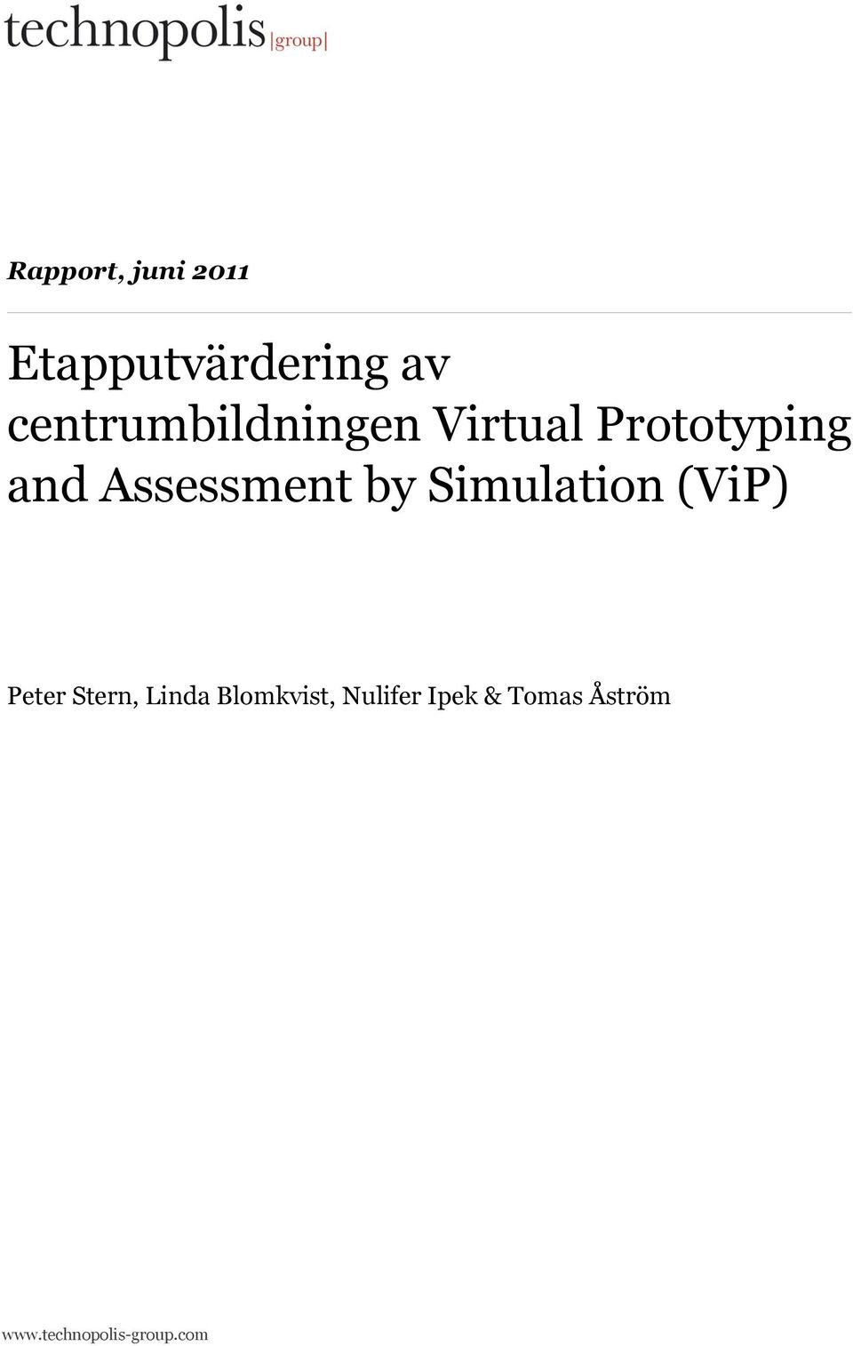 Assessment by Simulation (ViP) Peter Stern,
