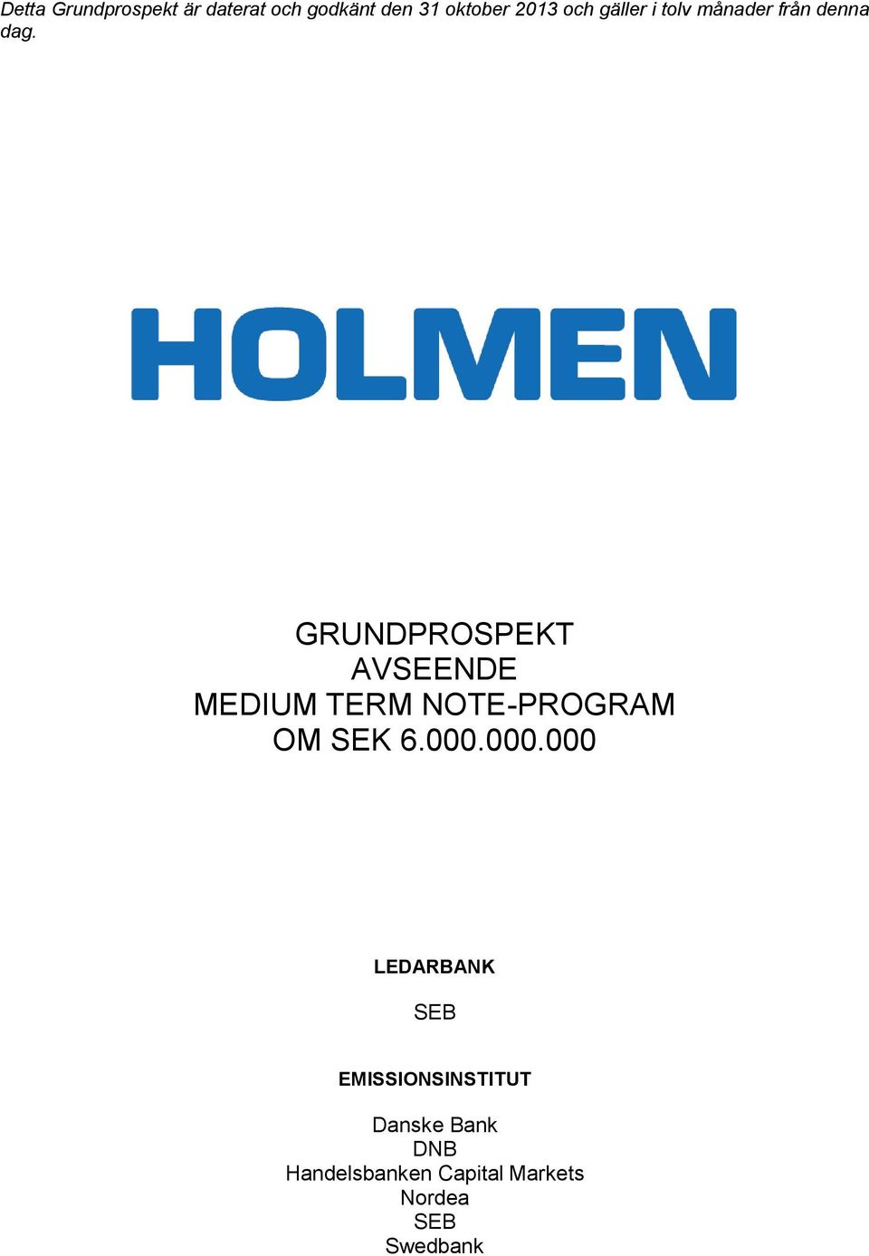 GRUNDPROSPEKT AVSEENDE MEDIUM TERM NOTE-PROGRAM OM SEK 6.000.