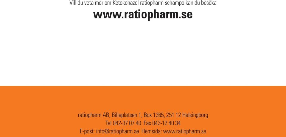 se ratiopharm AB, Billeplatsen 1, Box 1265, 251 12