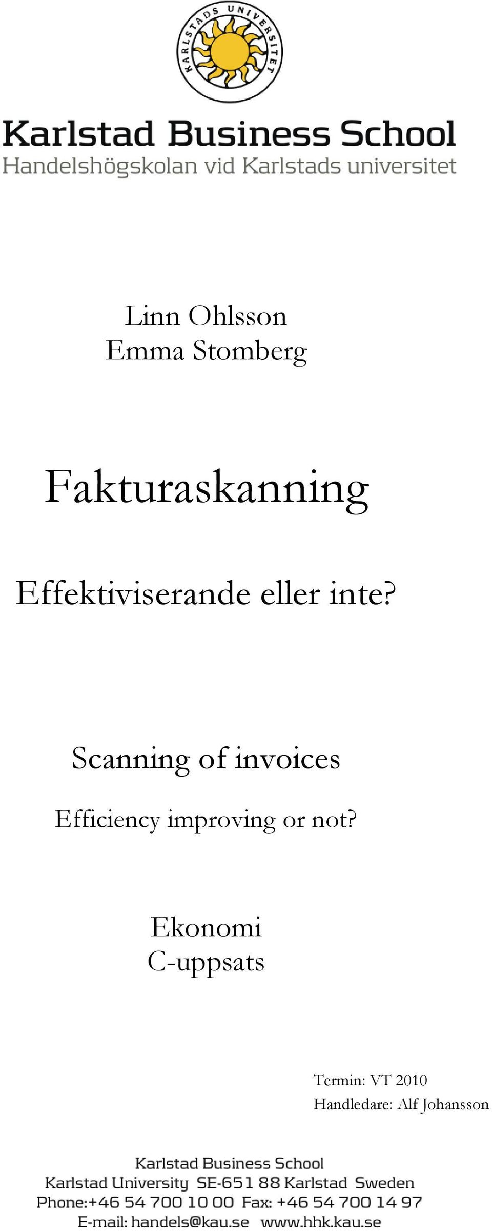 Scanning of invoices Efficiency improving or