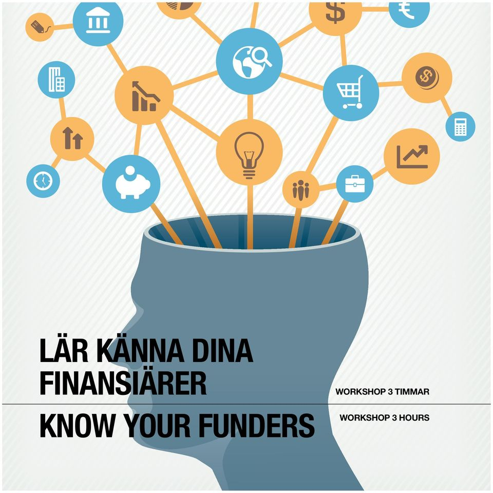 YOUR FUNDERS