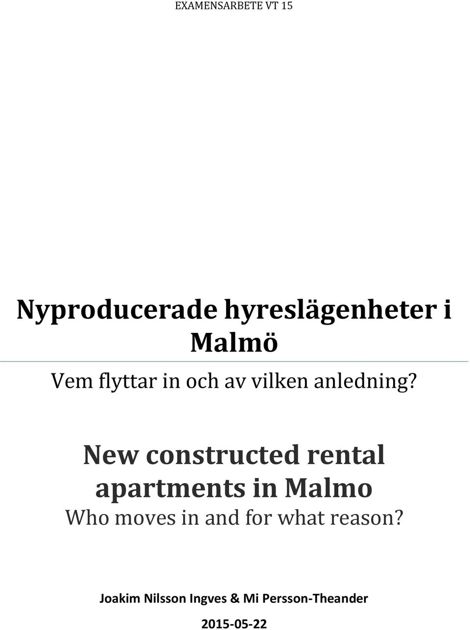 New constructed rental apartments in Malmo Who moves in