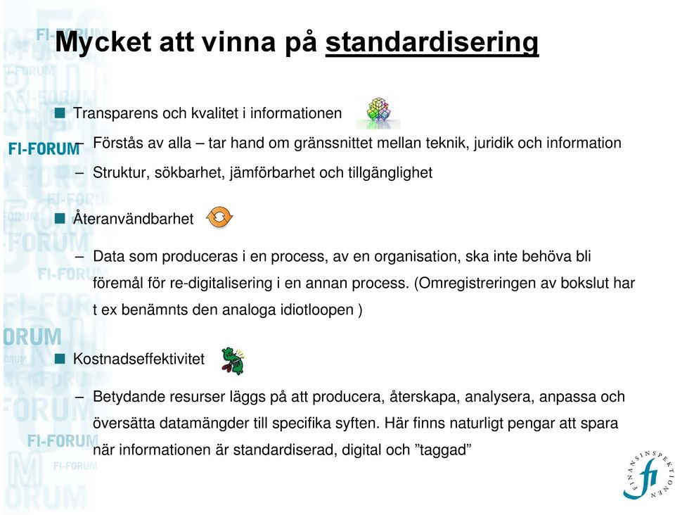re-digitalisering i en annan process.