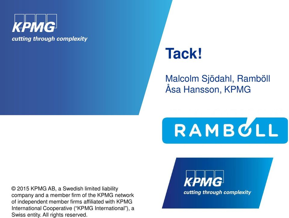 KPMG network of independent member firms affiliated with KPMG
