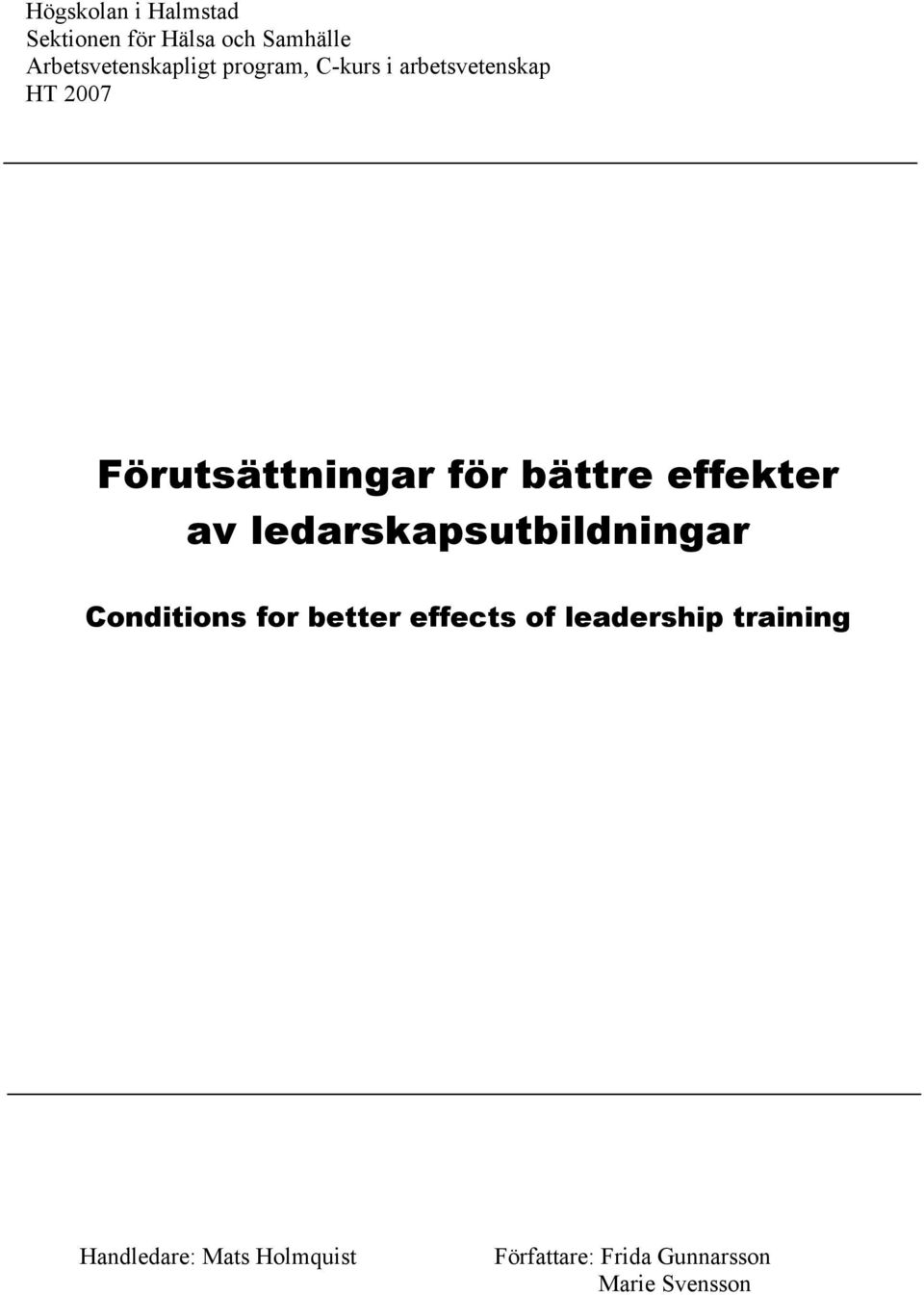 effekter av ledarskapsutbildningar Conditions for better effects of