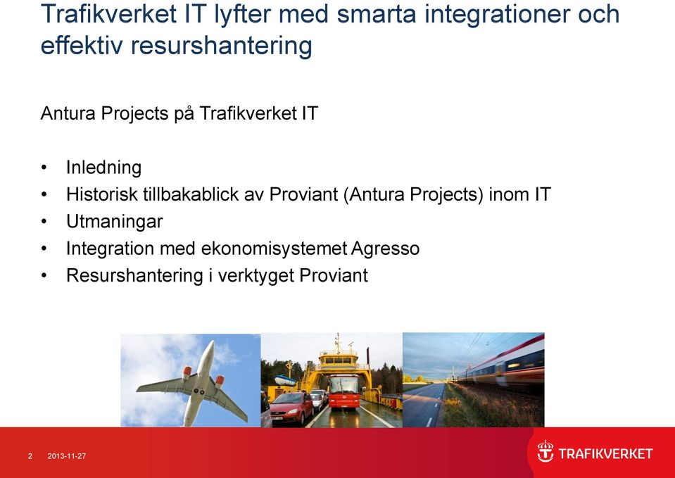 tillbakablick av Proviant (Antura Projects) inom IT Utmaningar