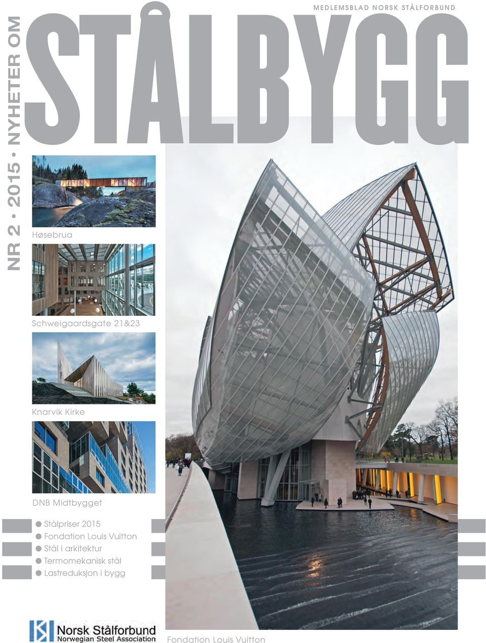 Stålpriser 2015 l Fondation Louis Vuitton l Stål i