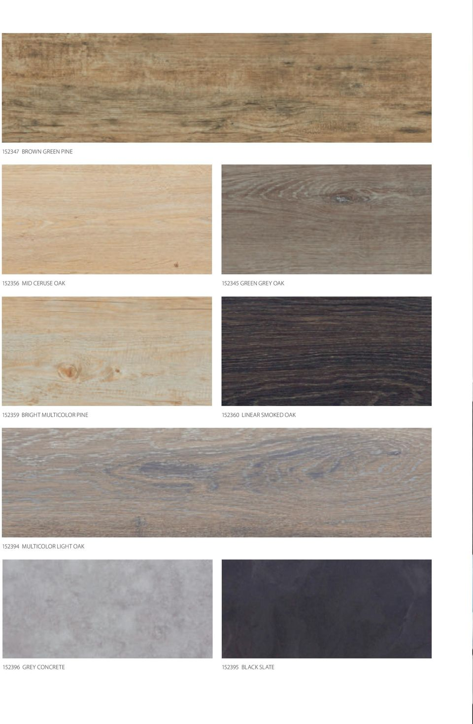 PINE 152360 LINEAR SMOKED OAK 152394 MULTICOLOR