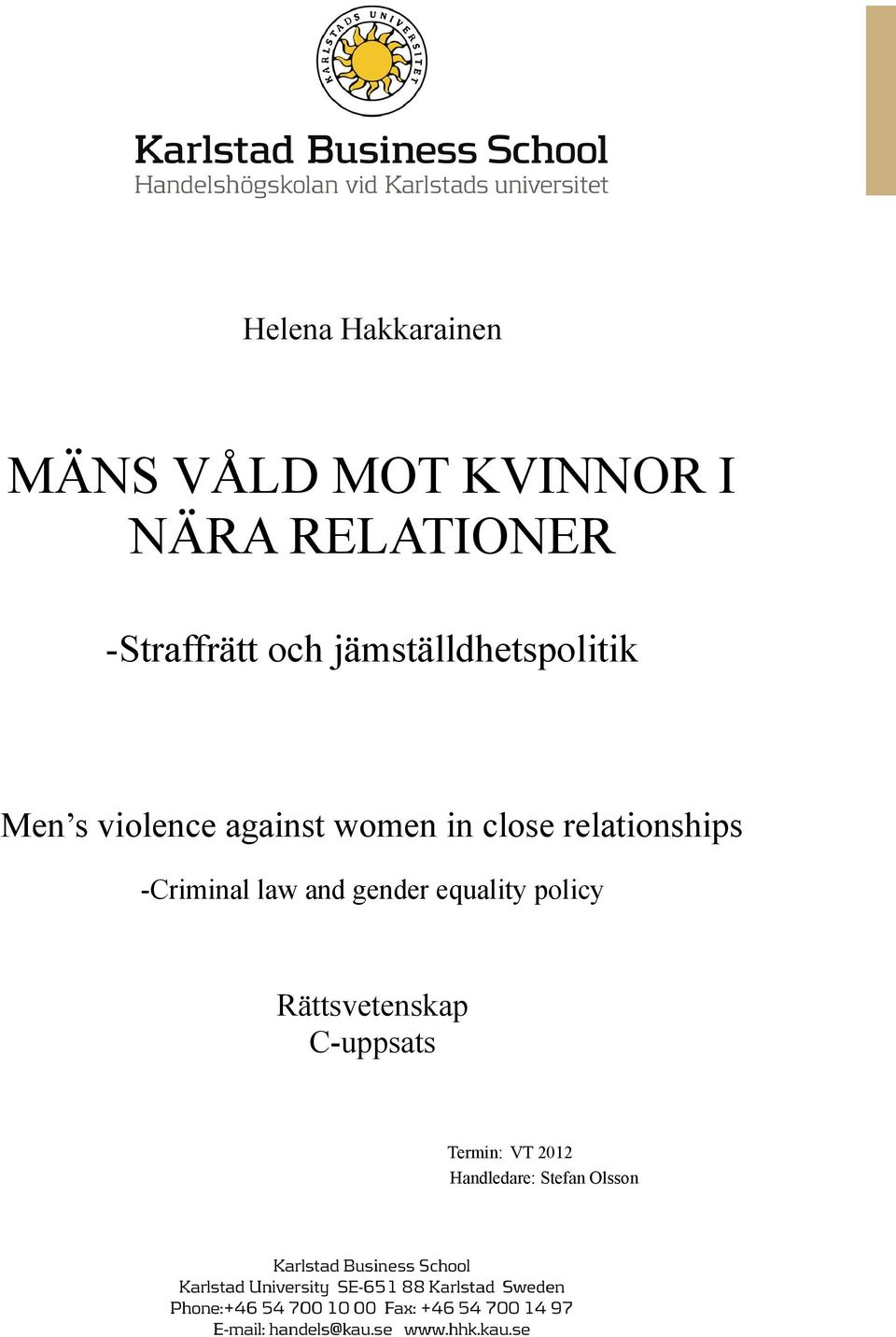 women in close relationships -Criminal law and gender equality