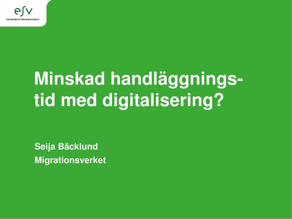 med digitalisering?