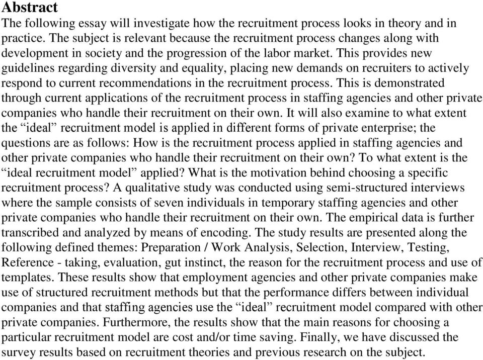 This provides new guidelines regarding diversity and equality, placing new demands on recruiters to actively respond to current recommendations in the recruitment process.