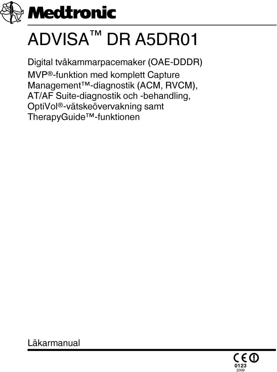 RVCM), AT/AF Suite-diagnostik och -behandling, OptiVol