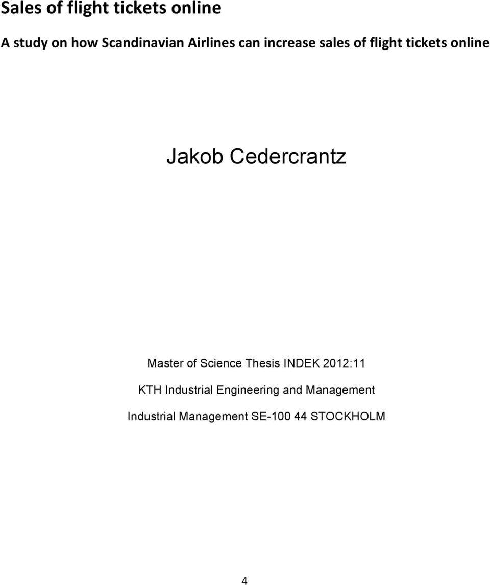 Cedercrantz Master of Science Thesis INDEK 2012:11 KTH