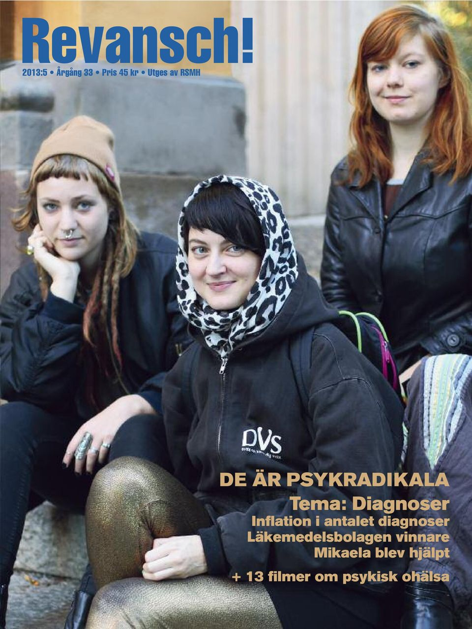 PSYKRADIKALA Tema: Diagnoser Inflation i
