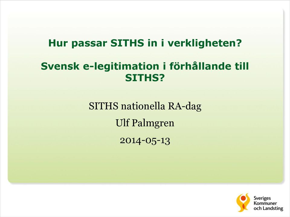 Svensk e-legitimation i