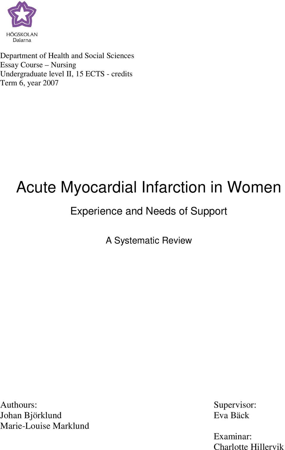 Women Experience and Needs of Support A Systematic Review Authours: Johan