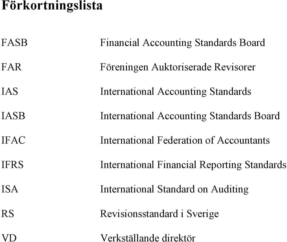 Accounting Standards Board International Federation of Accountants International Financial