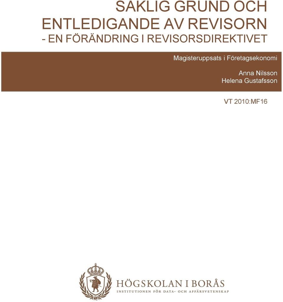 REVISORSDIREKTIVET Magisteruppsats i