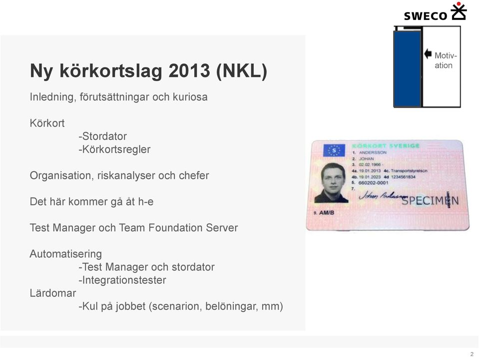bli fel, chef på körkortsavdelningen Test Manager och Team Foundation Server Automatisering