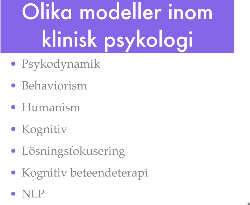 Behaviorism Humanism Kognitiv