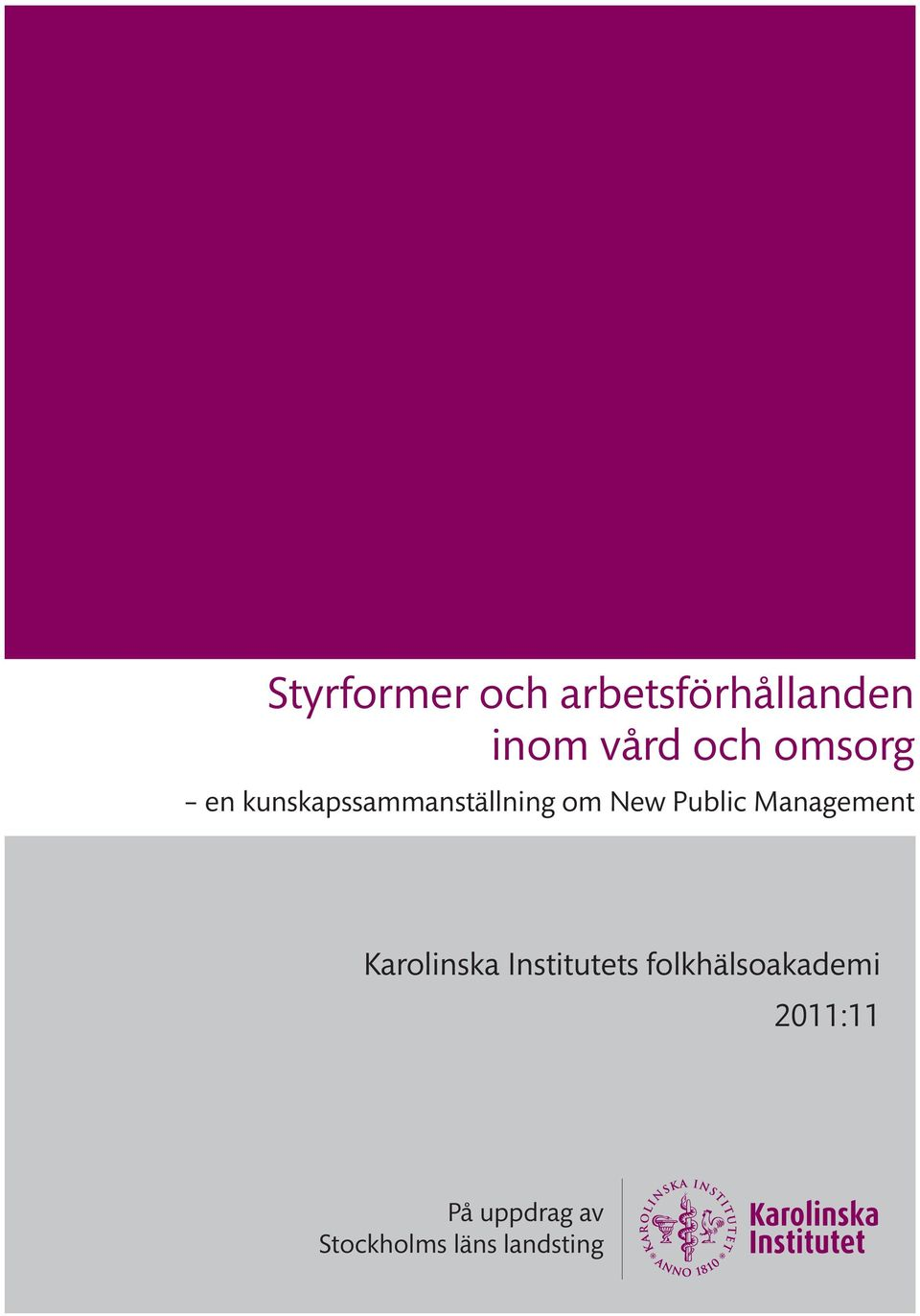 Management Karolinska Institutets
