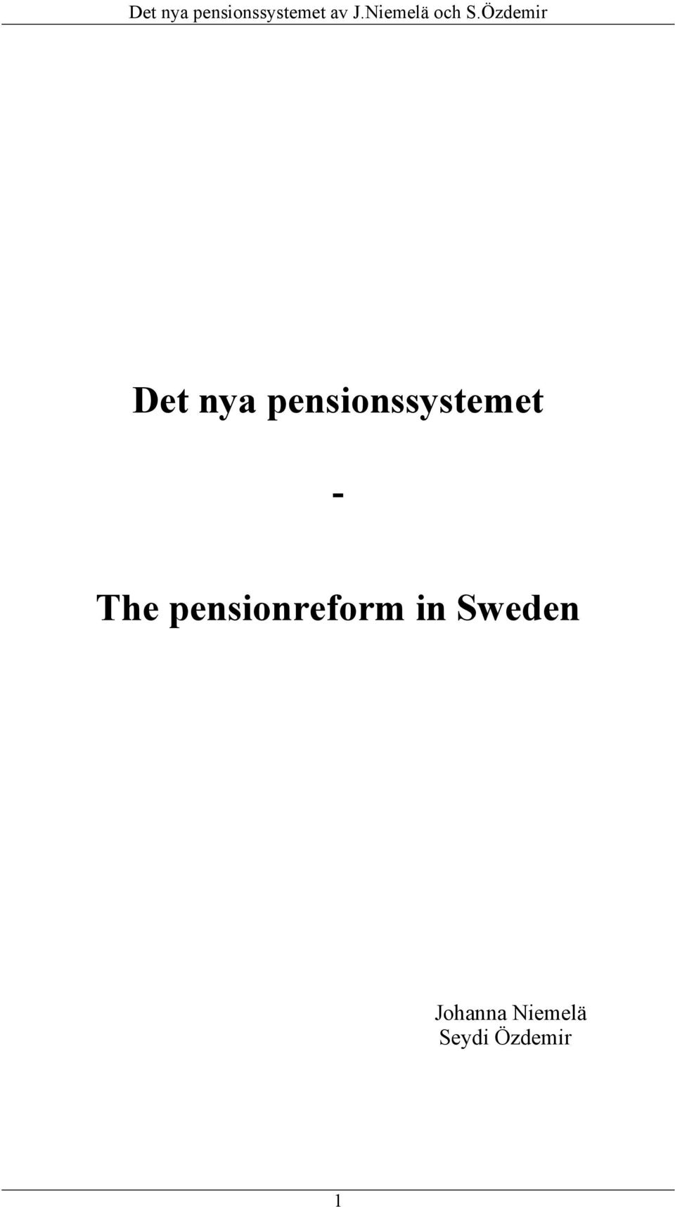 The pensionreform in