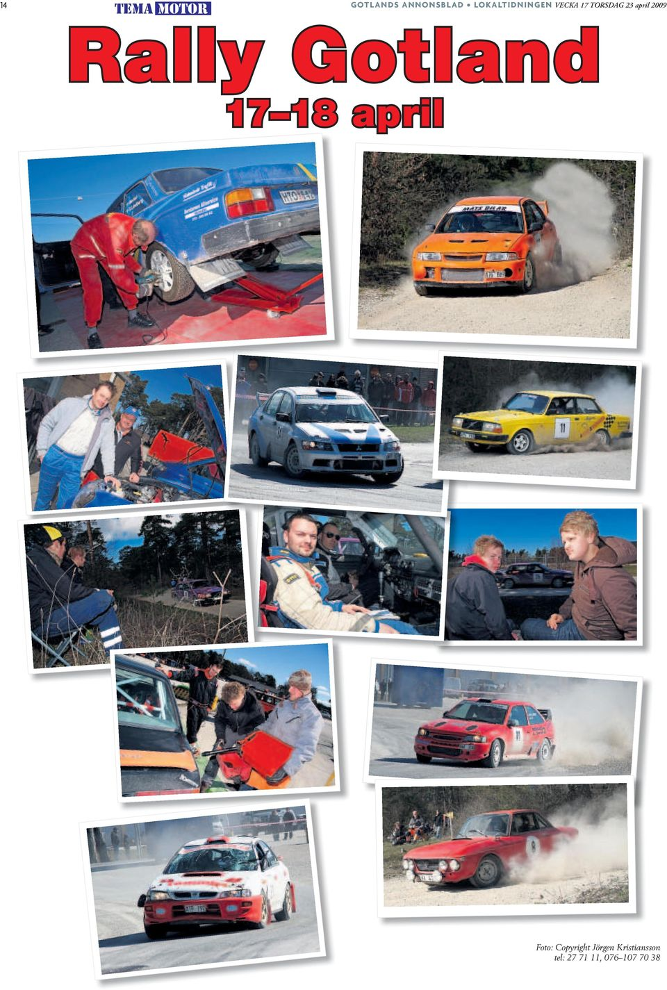 Rally Gotland 17 18 april Foto: Copyright