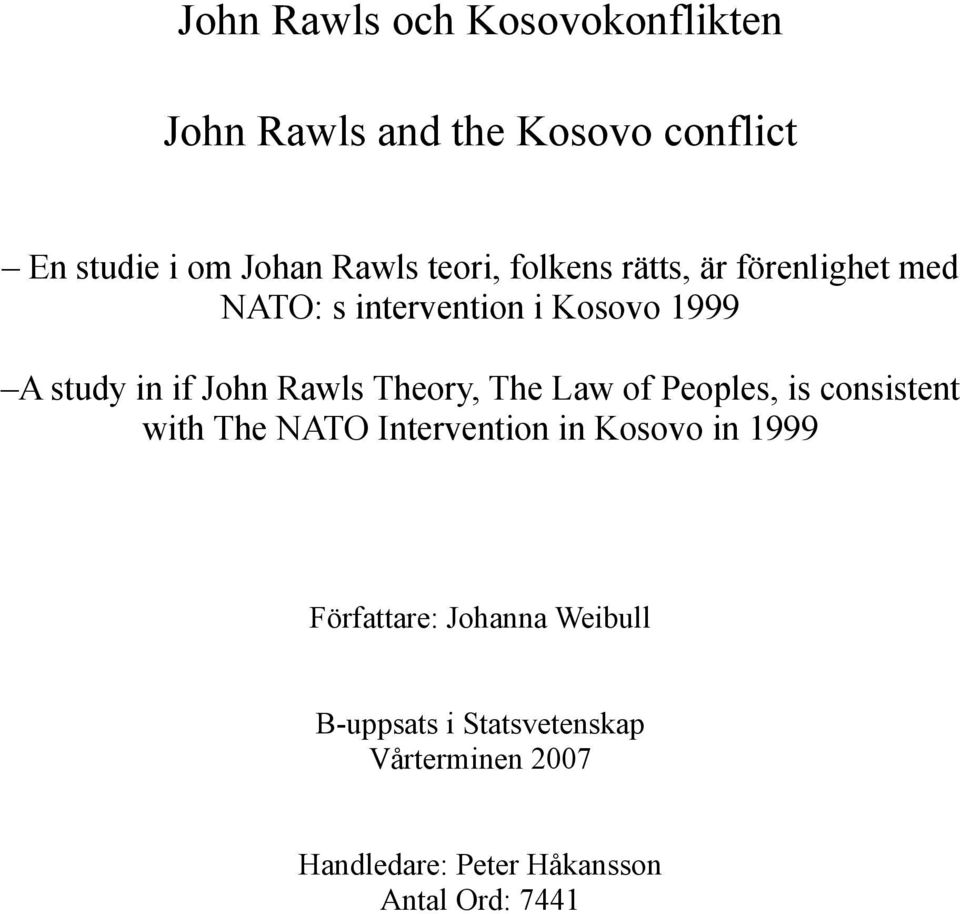 Rawls Theory, The Law of Peoples, is consistent with The NATO Intervention in Kosovo in 1999