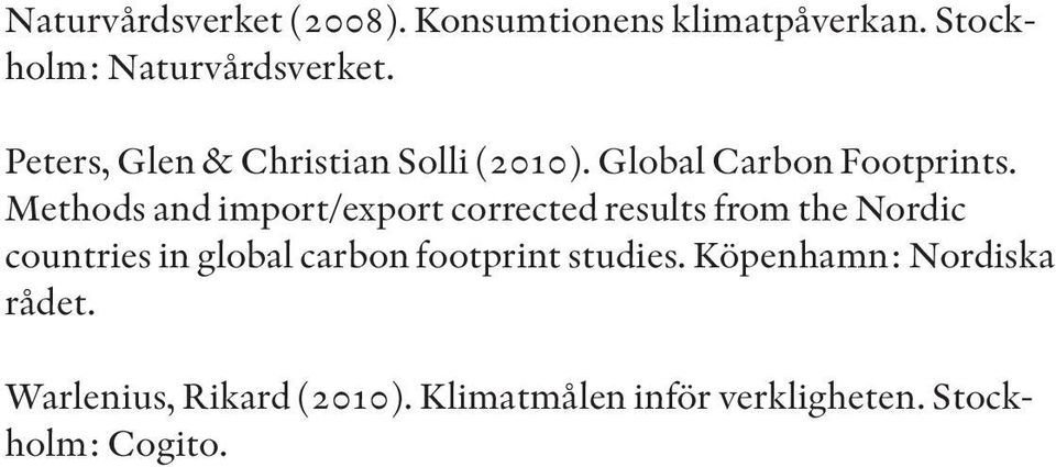 Methods and import/export corrected results from the Nordic countries in global carbon